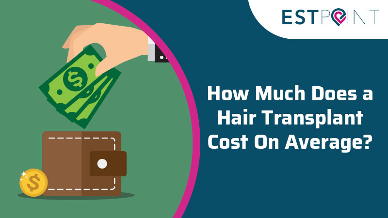 How Much Does A Hair Transplant Cost On Average?