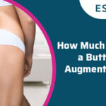 How Much Is It For A Buttock Augmentation?